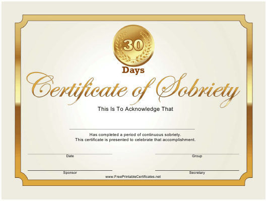"""""""30 Days Gold Certificate of Sobriety Template"""" Download Pdf"""