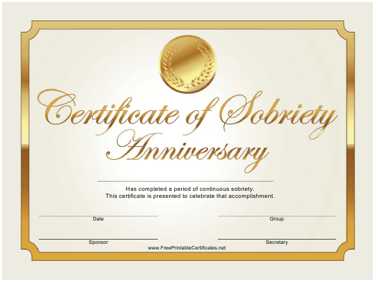 """""""Anniversary Gold Certificate of Sobriety Template"""" Download Pdf"""