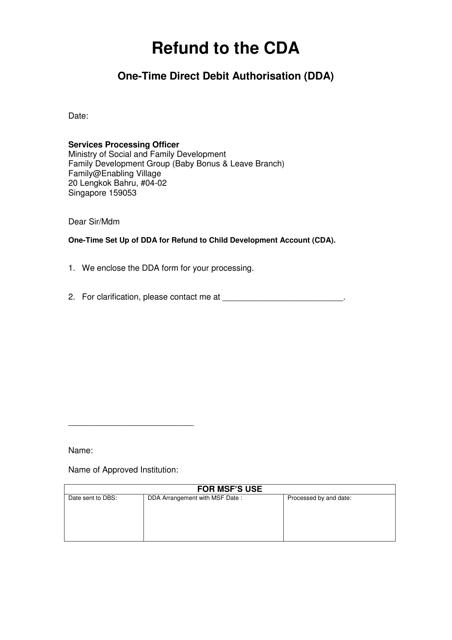 """Refund to the Cda - One-Time Direct Debit Authorisation (Dda)"" - Singapore Download Pdf"
