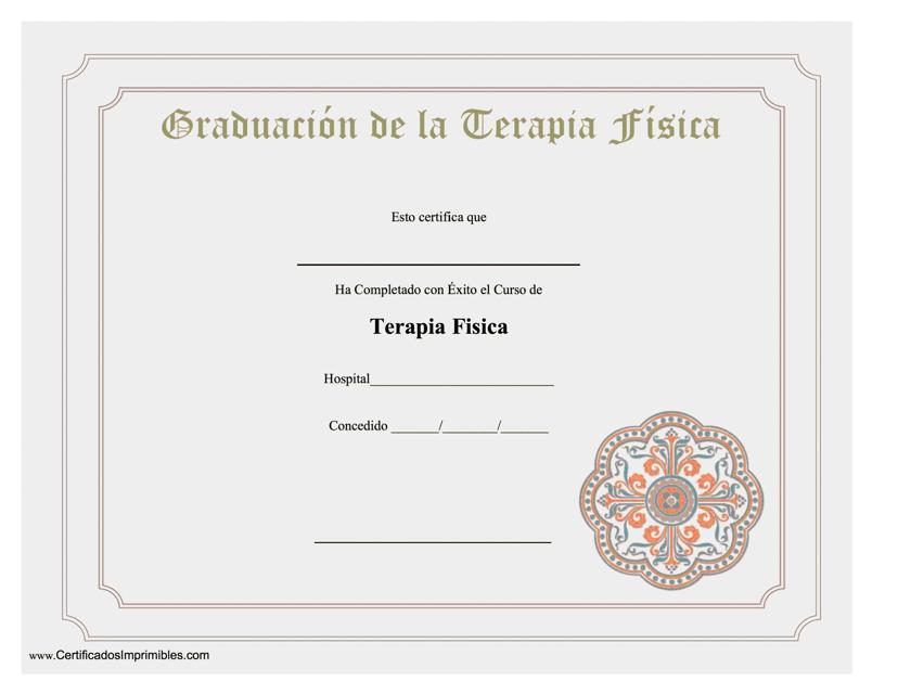 """""""Certificado En Graduacion De La Terapia Fisica"""" (Spanish) Download Pdf"""