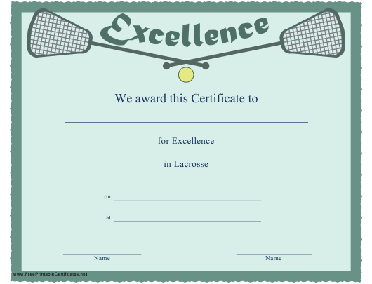 """Lacrosse Certificate of Excellence Template"" Download Pdf"
