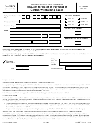 IRS Form 4670 Request for Relief of Payment of Certain Withholding Taxes