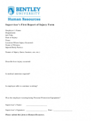 Supervisor's First Report of Injury Form - Bentley University