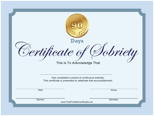 """90-day Certificate of Sobriety Template"" Download Pdf"