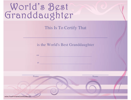"""World's Best Granddaughter Certificate Template"" Download Pdf"