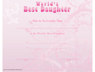 """World's Best Daughter Certificate Template"""