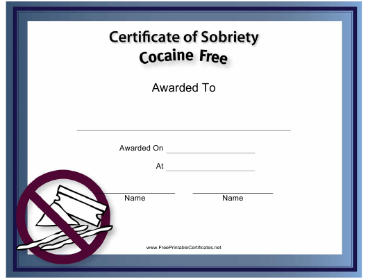 """""""Cocaine Free Certificate of Sobriety Template"""" Download Pdf"""
