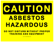 """Caution - Hazardous Asbestos Sign Template"""