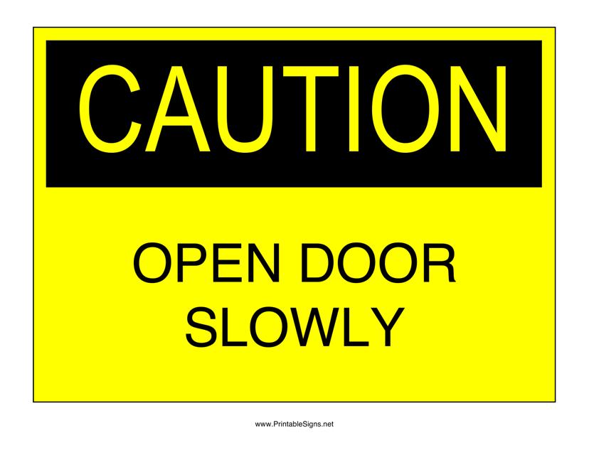 """Caution - Open Door Slowly Sign Template"" Download Pdf"