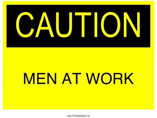 """""""Caution - Men at Work Sign Template"""" Download Pdf"""