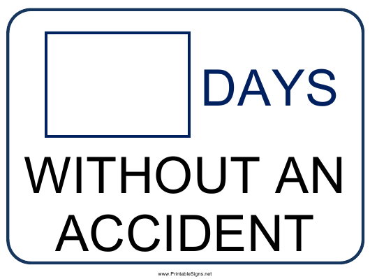 """""""Time Without an Accident Sign Template"""" Download Pdf"""