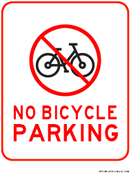 """""""No Bicycle Parking Sign Template"""""""