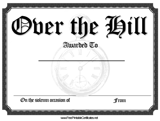 """""""Over the Hill Award Certificate Template"""" Download Pdf"""