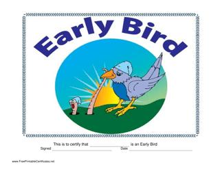 """Early Bird Certificate Template"""