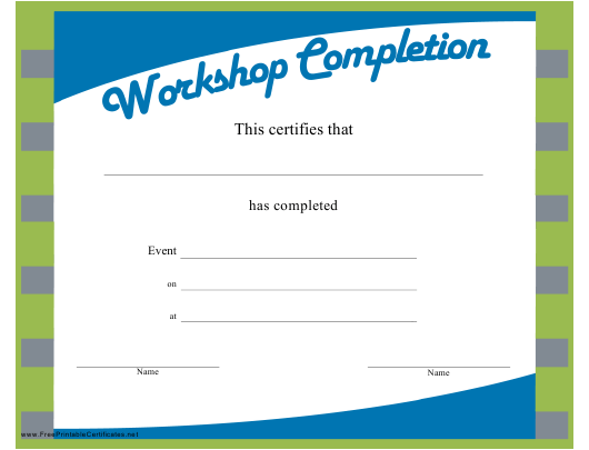 picture relating to Printable Certificate of Completion referred to as Workshop Certification of Completion Template Down load
