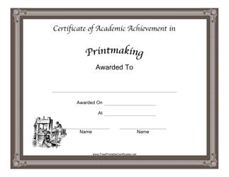 """Printmaking Academic Certificate Template"""