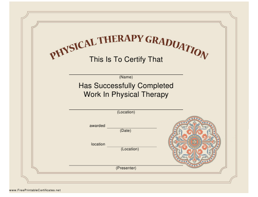 """""""Physical Therapy Graduation Certificate Template"""" Download Pdf"""