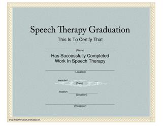 """Speech Therapy Graduation Certificate Template"""