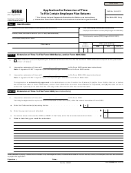IRS Form 5558 Application for Extension of Time to File Certain Employee Plan Returns