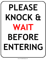 """Knock and Wait Sign Template"""