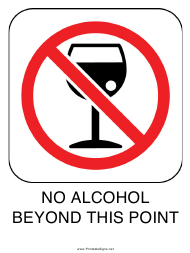 """No Alcohol Beyond This Point Sign Template"""