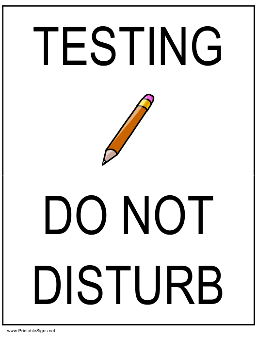 testing do not disturb sign template download printable pdf
