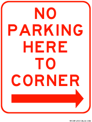 """""""No Parking Here to Corner Right Sign Template"""""""