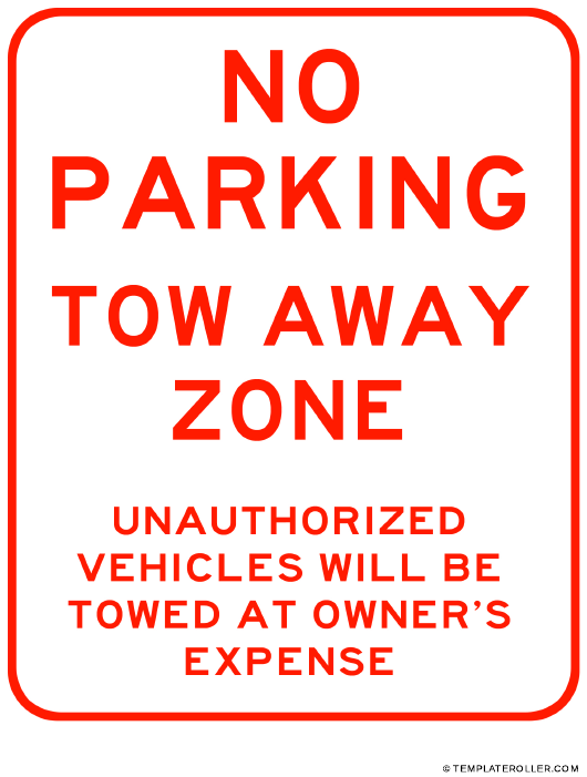 """""""Tow Away Zone No Parking Sign Template"""" Download Pdf"""