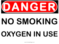 """No Smoking - Oxygen in Use Danger Sign Template"""