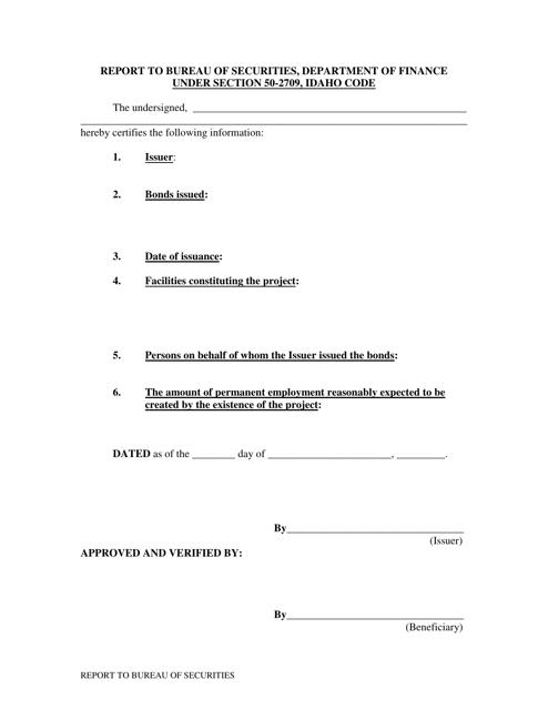 """Report to Bureau of Securities, Under Section 50-2709, Idaho Code"" - Idaho Download Pdf"